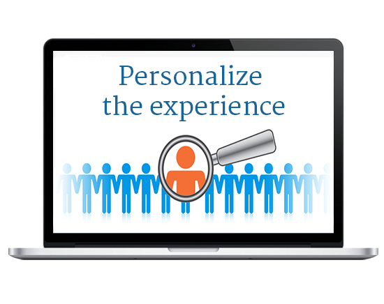 Personalise the experience
